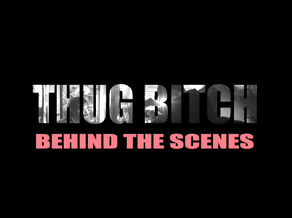 Thug Bitch behind the scenes video is out !  Thug Bitch releases this Friday, February 26th, 2021!