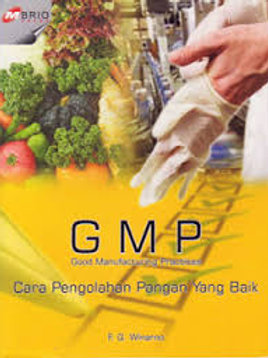 GMP, Cara Pengolahan Pangan yang Baik