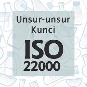 Unsur-unsur Kunci ISO 22000
