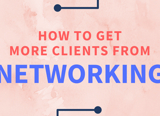 How To Get More Clients From Networking By Thinking Like A Marketer