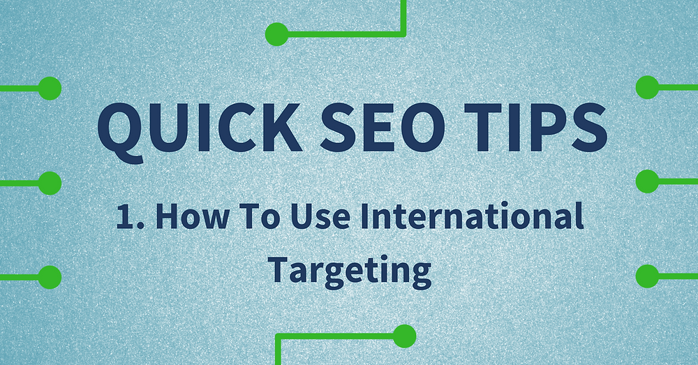 how to use international targeting