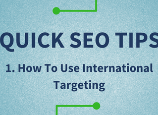 Quick SEO Tips: How To Use International Targeting To Get More Website Traffic