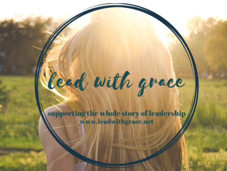 Trust and Letting Go: Lead with Grace Podcast Launch!