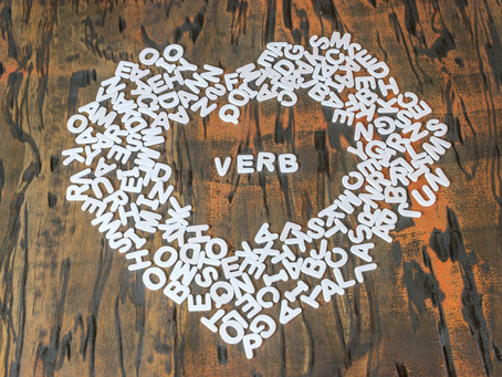 Verbs Transform Us (and our writing)