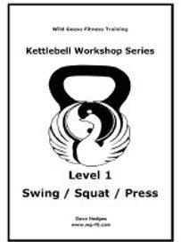 Kettlebell Technique Level 1 Manual