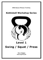 Motivation Secrets and Level 1 Kettlebell Lifting
