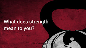 What does strength mean to you?