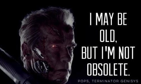 Life Lessons From Arnie, Get Old, Not Obsolete