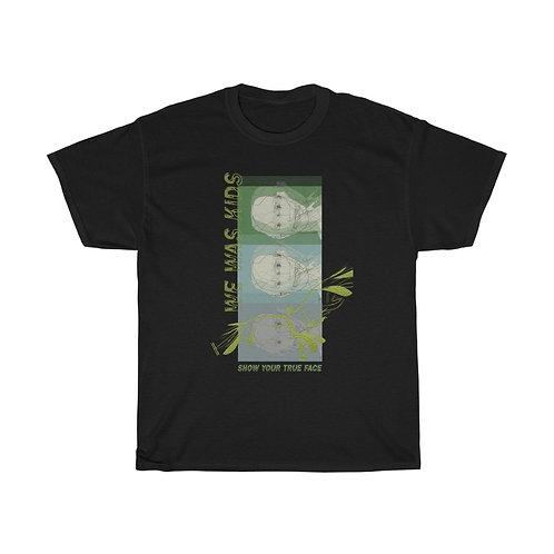 Show Your True Face T-Shirt