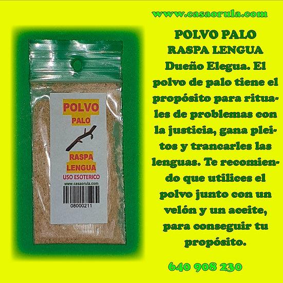 POLVO DE PALO RASPA LENGUA