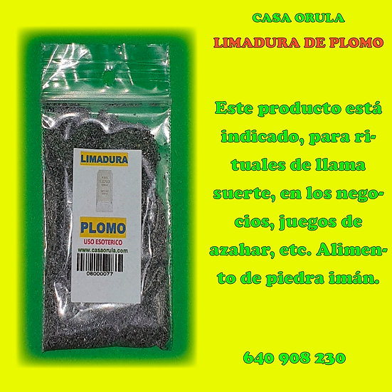 LIMADURA DE PLOMO RITUALIZADA