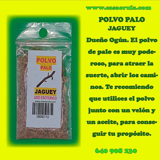 POLVO DE PALO JAGUEY