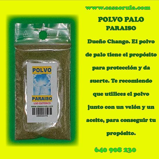 POLVO DE PALO PARAISO
