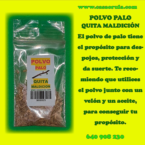 POLVO DE PALO QUITA MALDICION