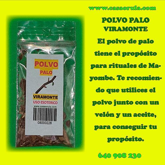 POLVO DE PALO VIRA MONTE