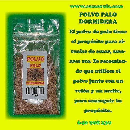 POLVO DE PALO DORMIDERA