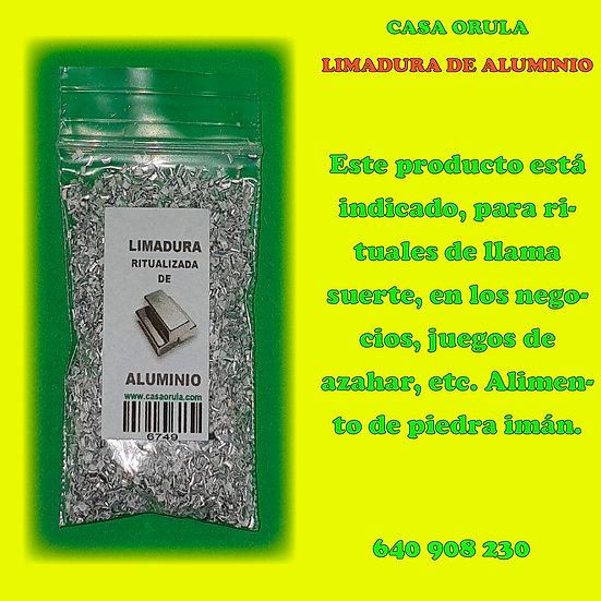 LIMADURA DE ALUMINIO RITUALIZADA