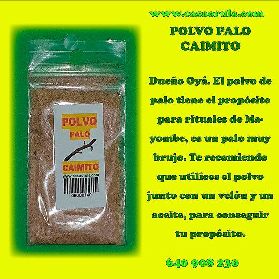 POLVO DE PALO CAIMITO