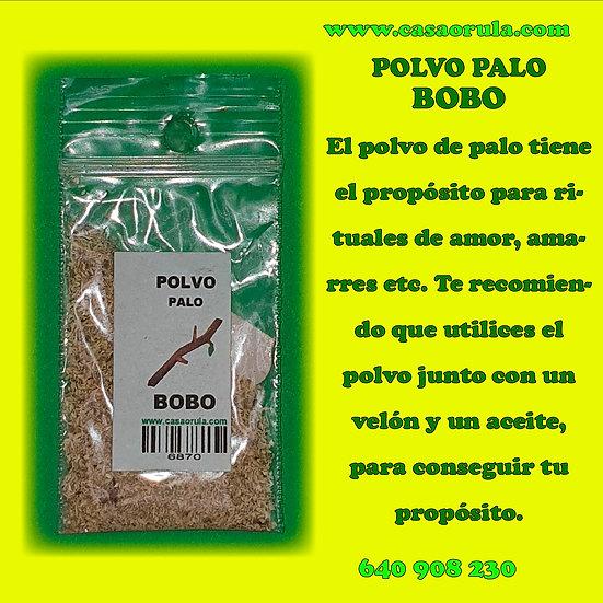 POLVO DE PALO BOBO