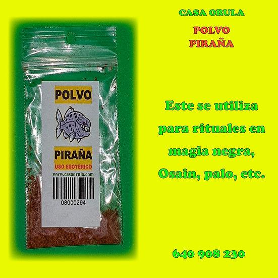 POLVO PIRAÑA