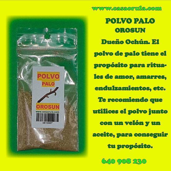 POLVO DE PALO OROSUN