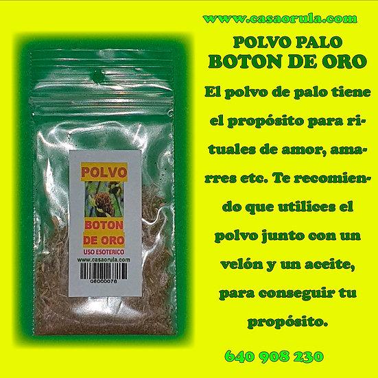 POLVO DE PALO BOTON DE ORO