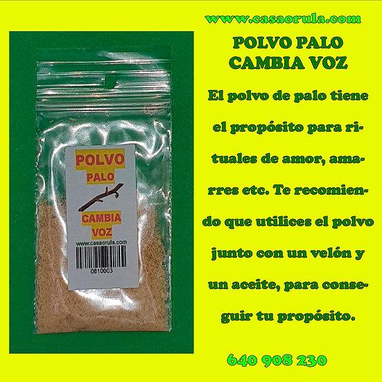POLVO DE PALO CAMBIA VOZ