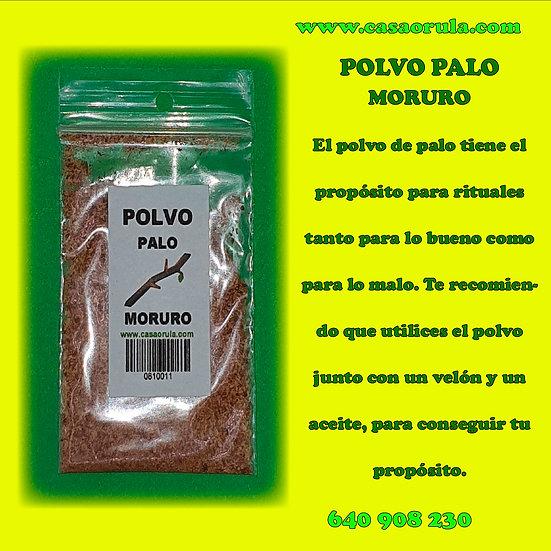 POLVO DE PALO MORURO