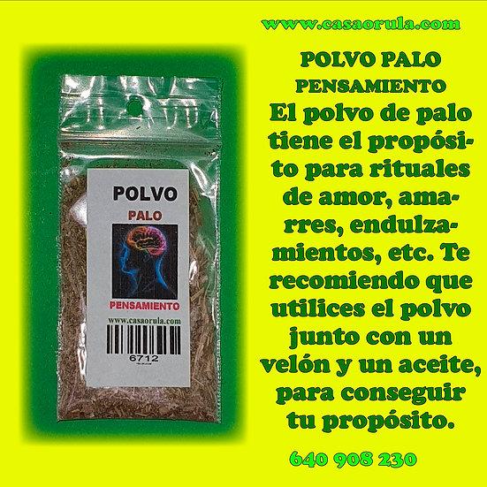 POLVO DE PALO PENSAMIENTO