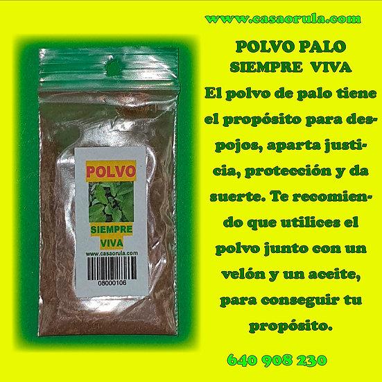 POLVO DE PALO SIEMPRE VIVA