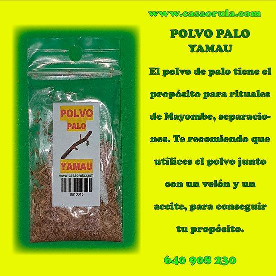 POLVO DE PALO YAMAU