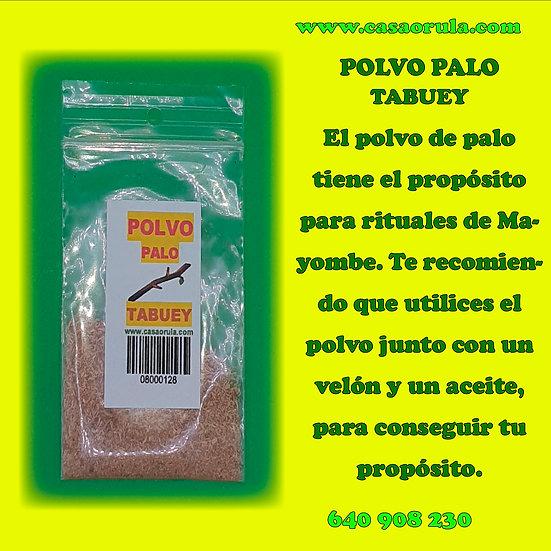 POLVO DE PALO TABUEY