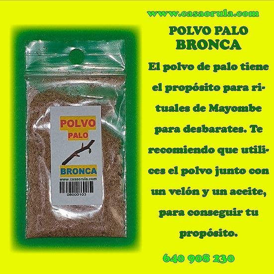 POLVO PALO BRONCA