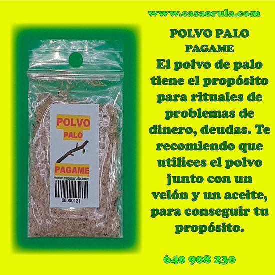POLVO DE PALO PAGAME