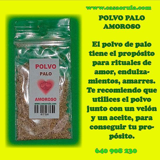 POLVO DE PALO AMOROSO