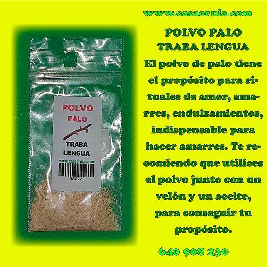POLVO DE PALO TRABA LENGUA