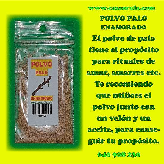 POLVO DE PALO ENAMORADO