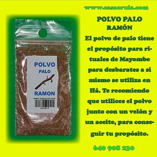 POLVO DE PALO RAMON