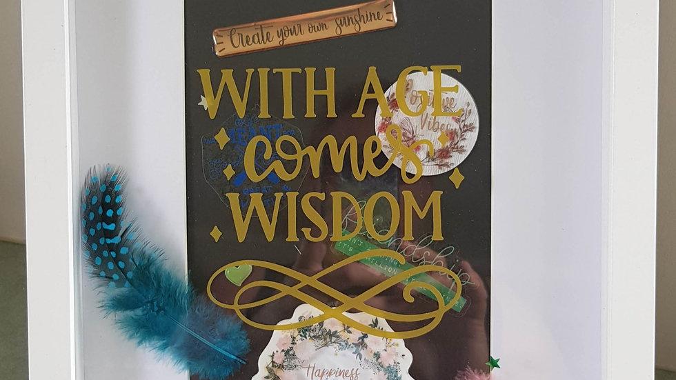 With Age Comes Wisdom Signature Frame