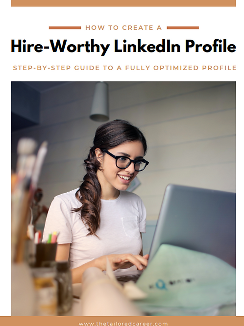 Hire-Worthy LinkedIn Profile Step-by-Step Guide