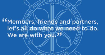 The Propeller Club of the U.S. - International Port of Piraeus: A message of support