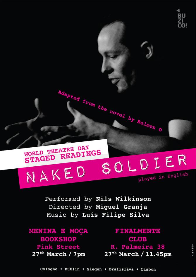 """Antecipação da estreia de """"Naked Soldier"""" no Dia Mundial do Teatro com duas leituras encen"""