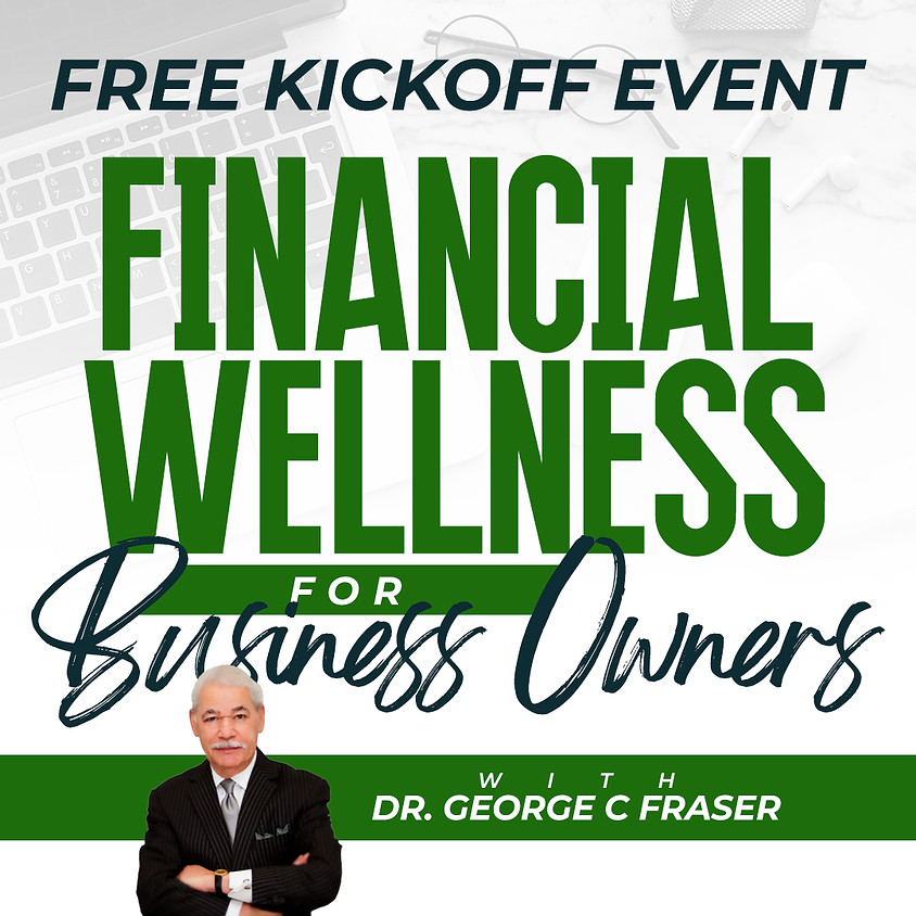 FREE Kickoff Event with DR. George Fraser
