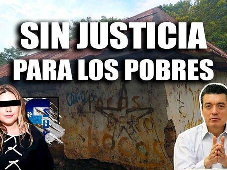 La justicia en Chiapas no es para los pobres