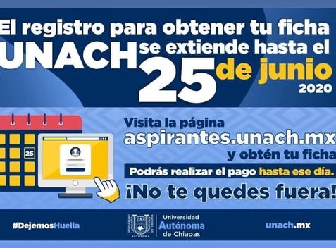 Extiende UNACH periodo de entrega y pago de fichas del examen de admisión hasta el 25 de junio