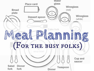 Meal Planning for the Busy Folks