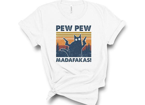 Pew Pew Madafakas Cat shirt