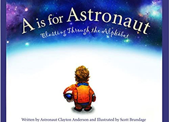 A is for astronaut - blasting thru the alphabet