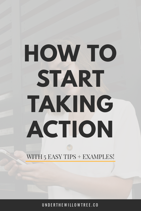 How to Start Taking Action and Stop Procrastinating