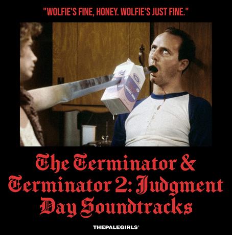 THE TERMINATOR & TERMINATOR 2: JUDGMENT DAY SOUNDTRACKS